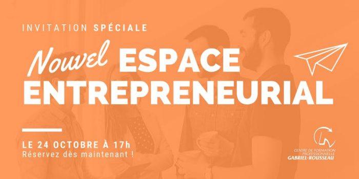 Invitation pour le lancement de l'espace entrepreneurial de Lévis, au Centre de formation professionnel Gabriel-Rousseau