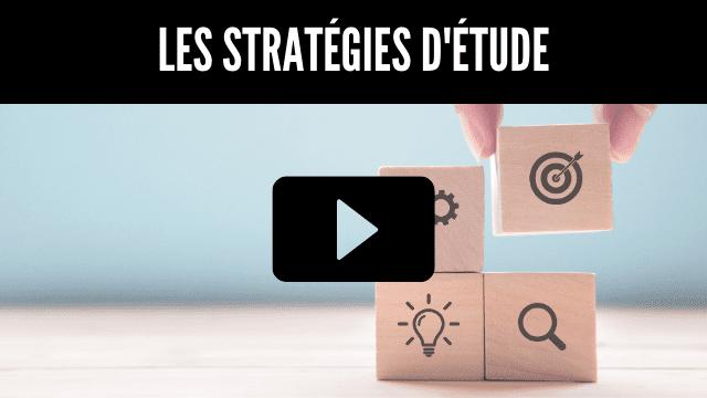 Les stratégies d'étude