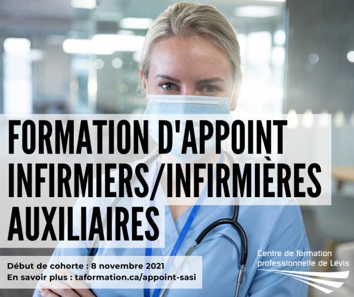 Formation d'appoint menant au droit de pratique pour les infirmiers et les infirmières auxiliaires - Centre de formation professionnelle de LÉvis (CFPL)